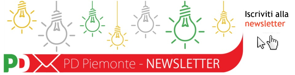 Iscrivi alla newsletter di Pd Piemonte