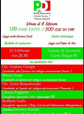 """21/02 Torino. """"Verso il 4 marzo. 100 cose fatte / 100 cose da fare"""". Con i candidati Giorgis, Laus, Rossomando"""