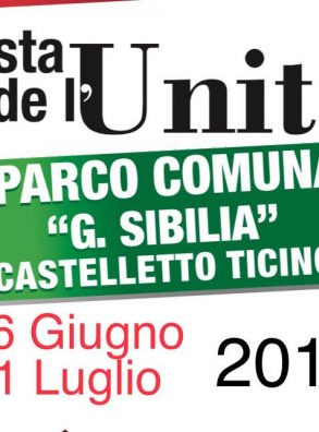 FESTA DE L'UNITA' DI CASTELLETTO TICINO (26 GIUGNO – 1 LUGLIO 2019)