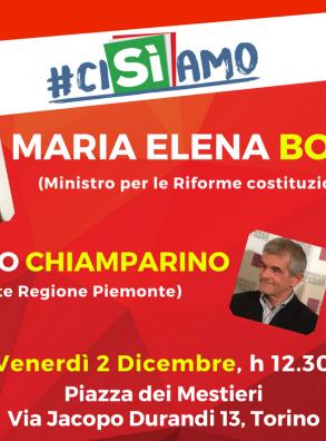 #ciSIamo venerdì 2 dicembre con Maria Elena Boschi e Sergio Chiamparino