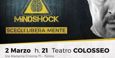 """2 marzo h 21,00 – Invito allo spettacolo di Marco Berry """"MINDSHOCK, SCEGLI LIBERA-MENTE"""""""