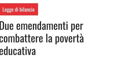 LEGGE DI BILANCIO, GRIBAUDO: DUE EMENDAMENTI PER COMBATTERE LA POVERTA' EDUCATIVA