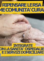 Furia: Ripensare le RSA come comunità curanti, integrate da una parte con la sanità ospedaliera e dall'altra con i servizi domiciliari
