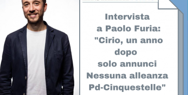 """Intervista a Paolo Furia – """"Cirio, un anno dopo solo annunci. Nessuna alleanza Pd-Cinquestelle"""""""