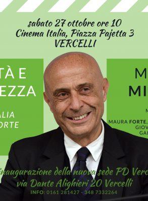 """""""Libertà e sicurezza. Per un'Italia aperta, forte e giusta"""". L'ex ministro dell'Interno Marco MINNITI a Vercelli"""