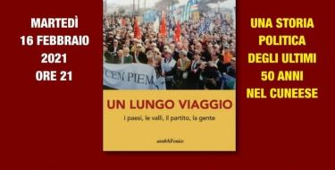 """16/02 – ore 21,00 – Pd Cuneo – """"UN LUNGO VIAGGIO I paesi, le valli, il partito, la gente"""" di Lido Riba"""