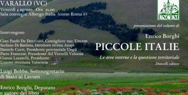 Piccole Italie. Incontro con l'On. ENRICO BORGHI – VARALLO (VC), Venerdì 4 Agosto 2017 ore 21