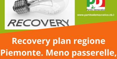 VCO: Recovery plan e regione Piemonte. Meno passerelle e più contenuti
